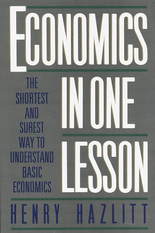 Book Review: Economics In One Lesson