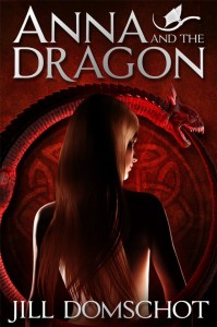 Anna and the Dragon ook cover - Jill Domschot